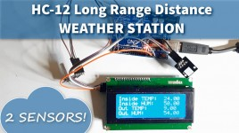 HC-12 Long Range Distance Weather Station and DHT Sensors