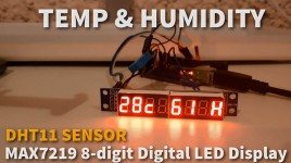 Arduino Display Temperature & Humidity on MAX7219 8-digit LED Display Using DHT11
